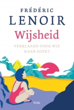 Frédéric Lenoir Lenoir, Wijsheid