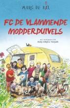 Marc de Bel , FC De Vlammende Modderduivels
