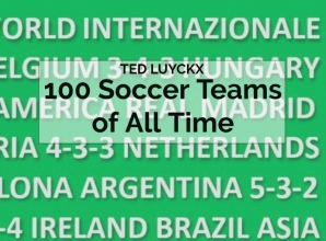 Ted Luyckx , 100 Soccer Teams of All Time