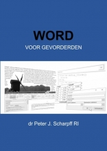 Dr Peter J. Scharpff RI , Word voor Gevorderden