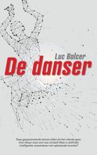 Luc Balcer , De danser
