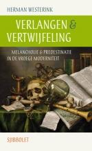 Herman  Westerink Verlangen & vertwijfeling