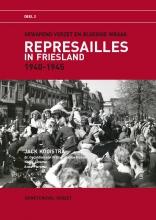 Auke  Piersma Jack  Kooistra  Geraldien von Frijtag Drabbe Kunzel  Klaas  Jansma, Represailles in Friesland