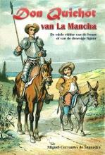 Miguel  Cervantes de Saavadra Don Quichot van La Mancha