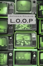 Anthonie Holslag , L.O.O.P.