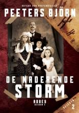 Bjorn Peeters , De naderende storm