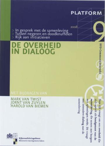 P. de Bruijne, I. Brummelman,De overheid in Dialoog Platform