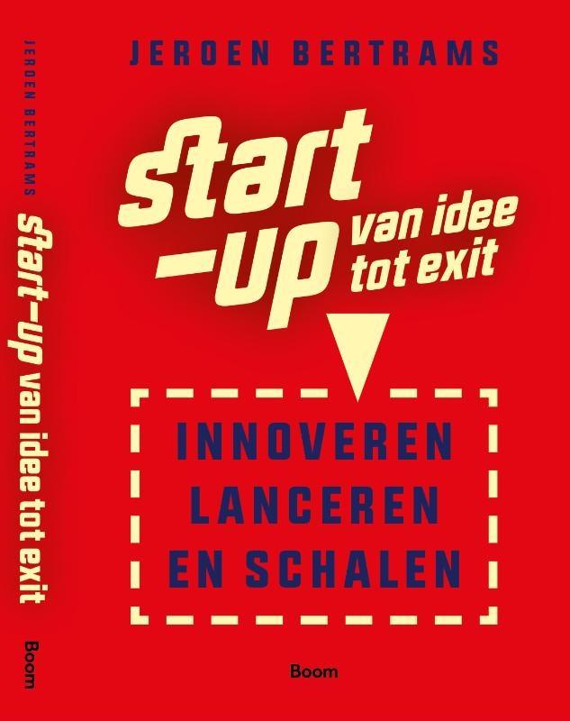 Jeroen Bertrams,Start-up: van idee tot exit