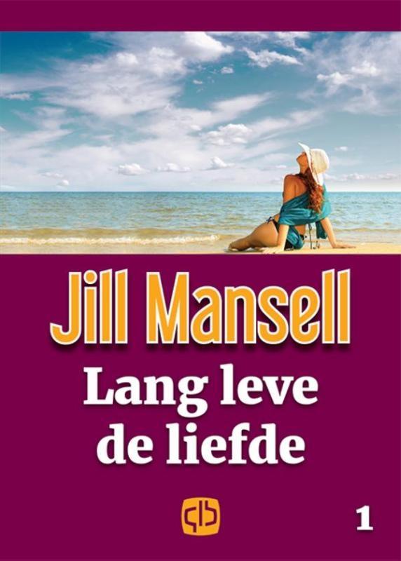 Jill Mansell,Lang leve de liefde