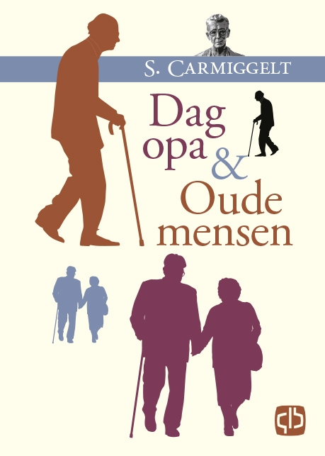 Simon Carmiggelt,Dag opa & Oude mensen