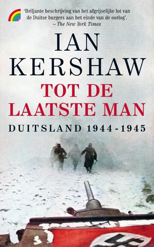 Ian Kershaw,Tot de laatste man