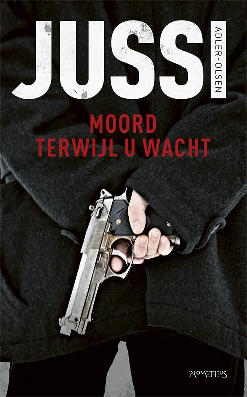 Jussi  Adler-Olsen,Moord terwijl u wacht