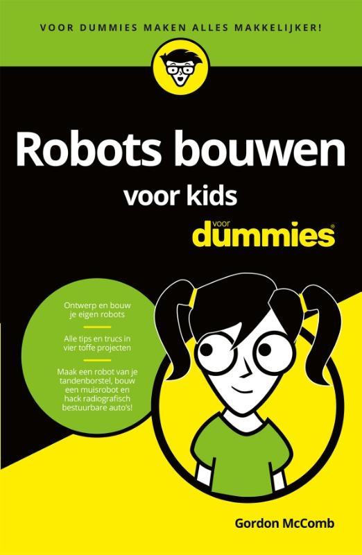 Gordon McComb,Robots bouwen voor kids voor Dummies