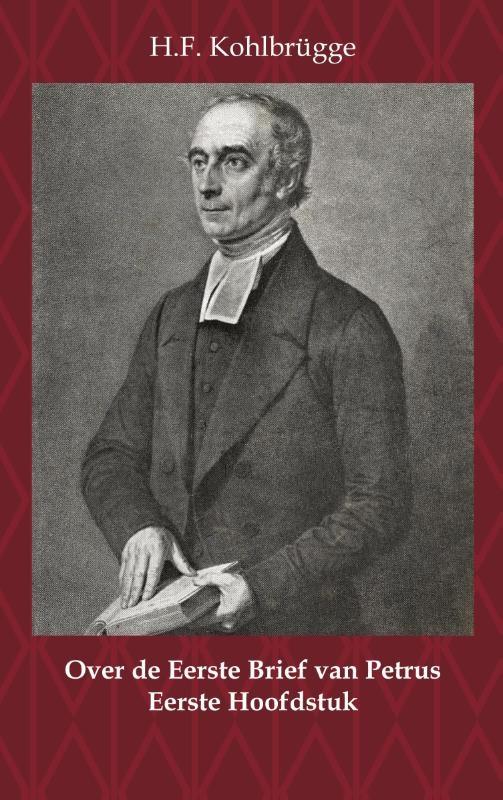 H.F. Kohlbrügge,Over de Eerste Brief van Petrus 1