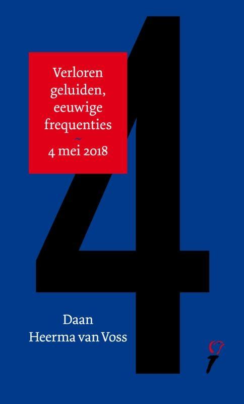 Daan Heerma van Voss, Stine Jensen,Daan Heerma van Voss - 4 mei-lezing Stine Jensen - 5 mei-lezing 2018