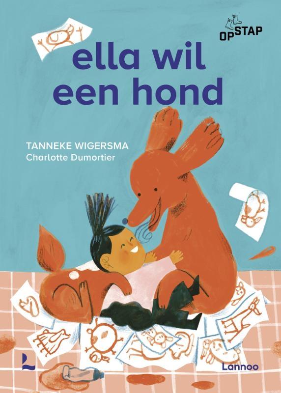Tanneke Wigersma,Ella wil een hond