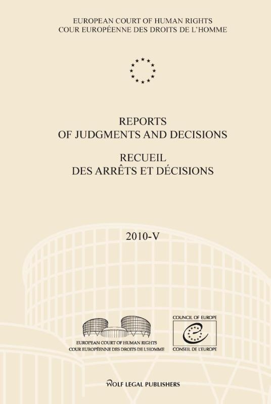 ,Reports of judgments and decisions recueil des arrets et decisions 2010-V