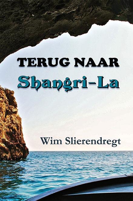 Wim Slierendregt,Terug naar Shangri-La