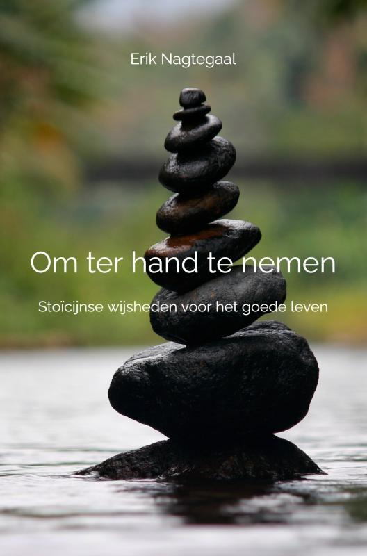 Erik Nagtegaal,Om ter hand te nemen