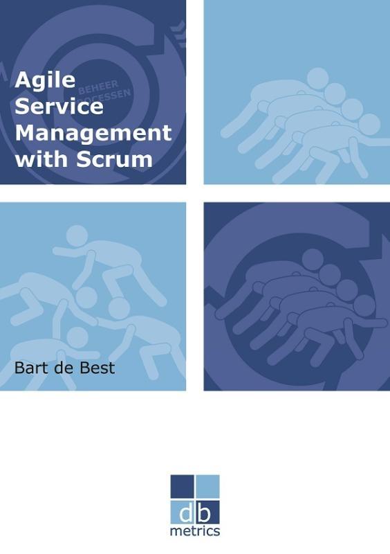 Bart de Best,Agile Service Management with Scrum