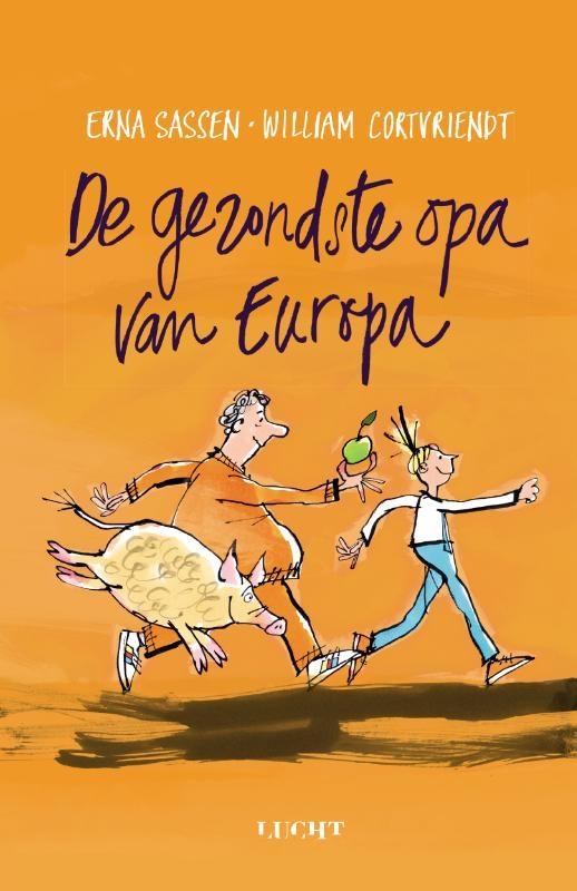 Erna Sassen, William Cortvriendt,De gezondste opa van Europa