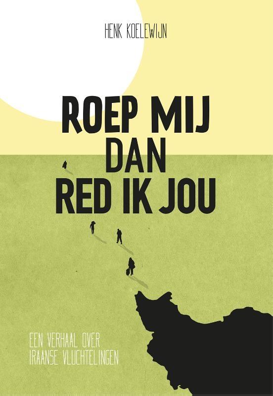 Henk Koelewijn,Roep mij dan red ik jou