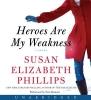 Phillips, Susan Elizabeth,Heroes Are My Weakness CD