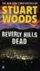 Woods, Stuart,Beverly Hills Dead