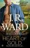 Ward, J. R.,Heart of Gold