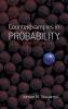 Stoyanov, Jordan M.,Counterexamples in Probability