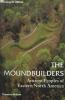 Milner, George R.,The Moundbuilders