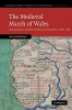 Lieberman, Max,The Medieval March of Wales