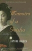 Golden, Arthur,Memoirs of a Geisha