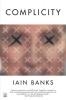 Banks, Iain M.,Complicity