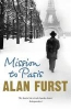 Furst, Alan,Mission to Paris