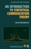 Middleton, David,An Introduction to Statistical Communication Theory