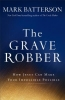 Batterson, Mark,The Grave Robber