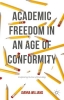 Joanna Williams,Academic Freedom in an Age of Conformity
