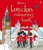 Reid, Struan,London Colouring Book