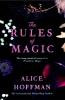 Hoffman Alice,Rules of Magic