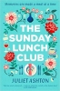 <b>Ashton Juliet</b>,Sunday Lunch Club