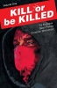 Brubaker, Ed,Kill or Be Killed 1