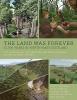 Dingwall, Kirsty,Land Was Forever: 15000 Years in North-East Scotland