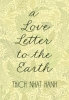 Hanh, Thich Nhat,A Love Letter to the Earth