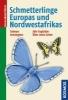 Tolman, Tom,Schmetterlinge Europas und Nordwestafrikas