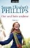 Phillips, Susan Elizabeth,Der und kein anderer