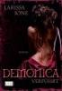 Ione, Larissa,Demonica 01. Verführt