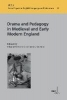 ,Drama and Pedagogy in Medieval and Early Modern England