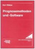 Weber, Karl,Prognosemethoden und -Software