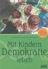 ,Mit Kindern Demokratie leben